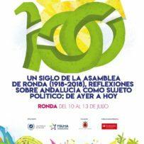 """""""Un siglo de la Asamblea de Ronda (1918-2018). Reflexiones sobre Andalucía como sujeto político: De ayer a hoy"""""""